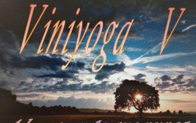 Viniyoga, ahora más que nunca.     V